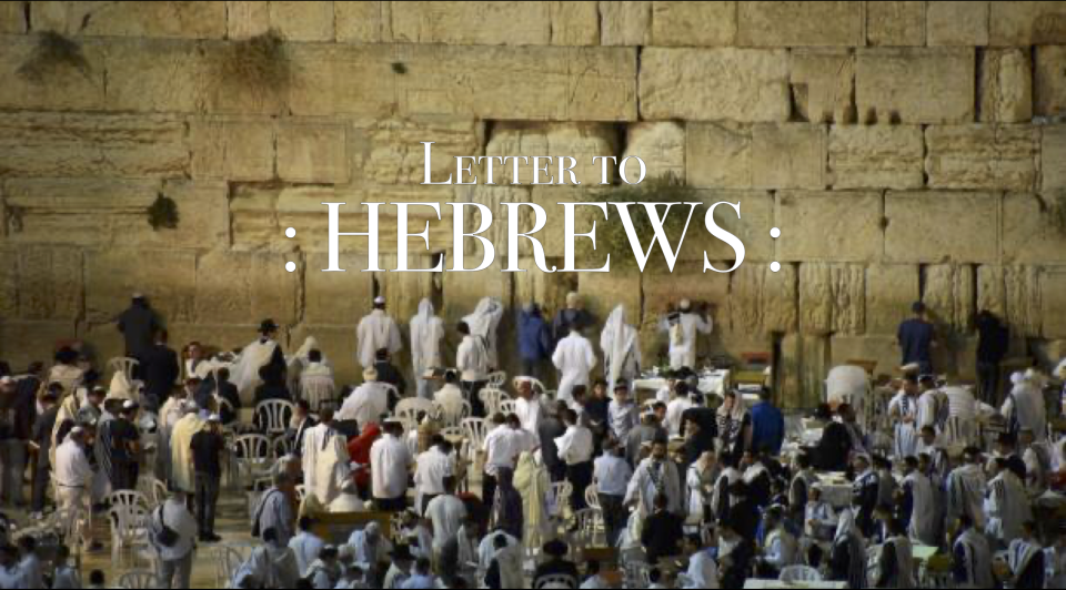 Letter to Hebrews Bible Study